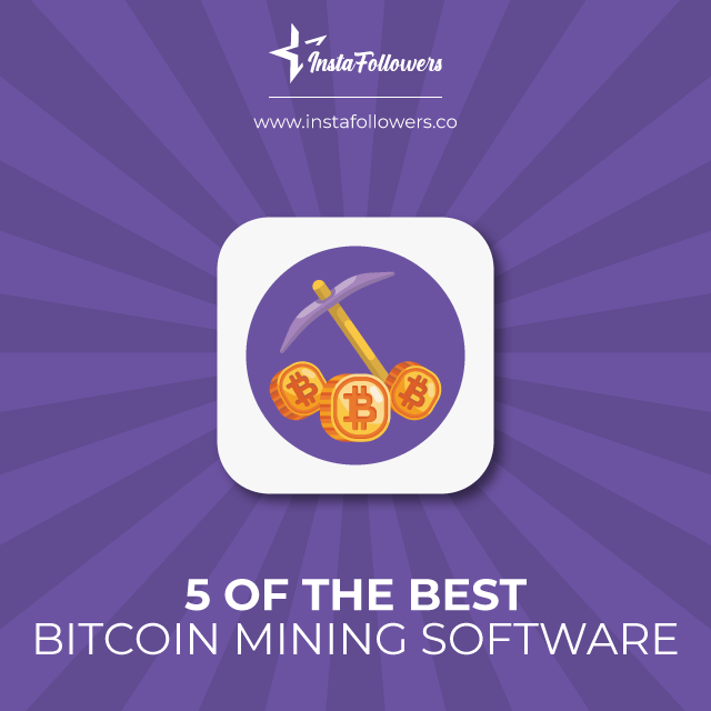 5 of the best bitcoin mining software