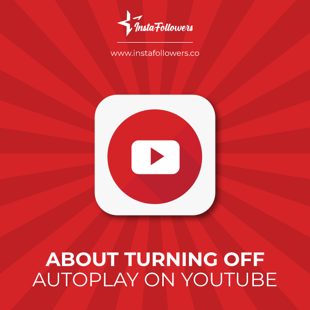 about turning off autoplay on youtube