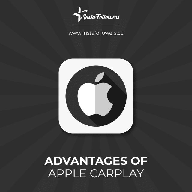 advantages of apple carplay