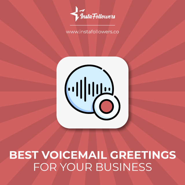Best Voicemail greetings for your business