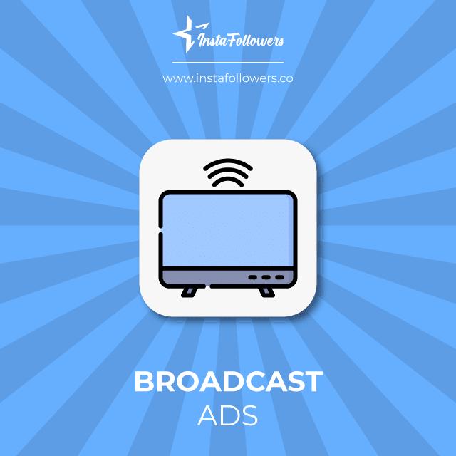 broadcast ads