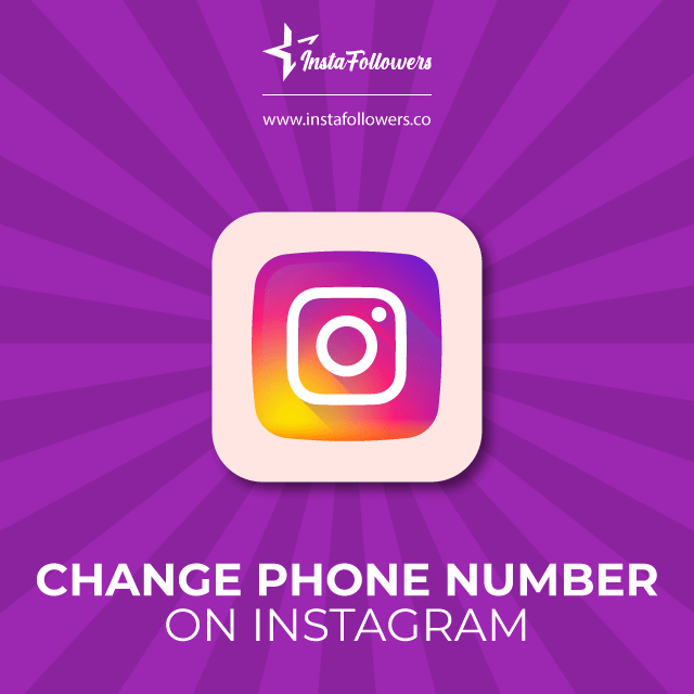 Change Phone Number on Instagram