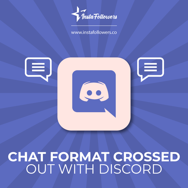 Chat format crossed out with discord