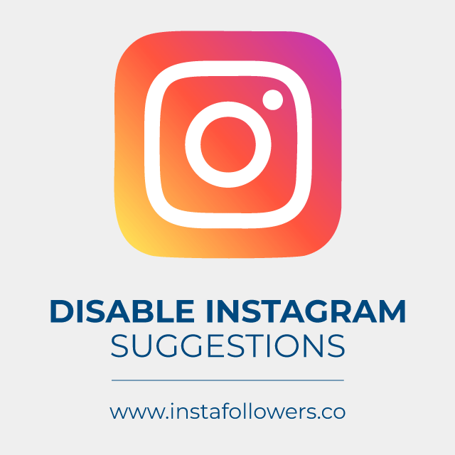 Turn off Instagram suggestions