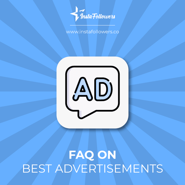 faq about advertisements and campaigns