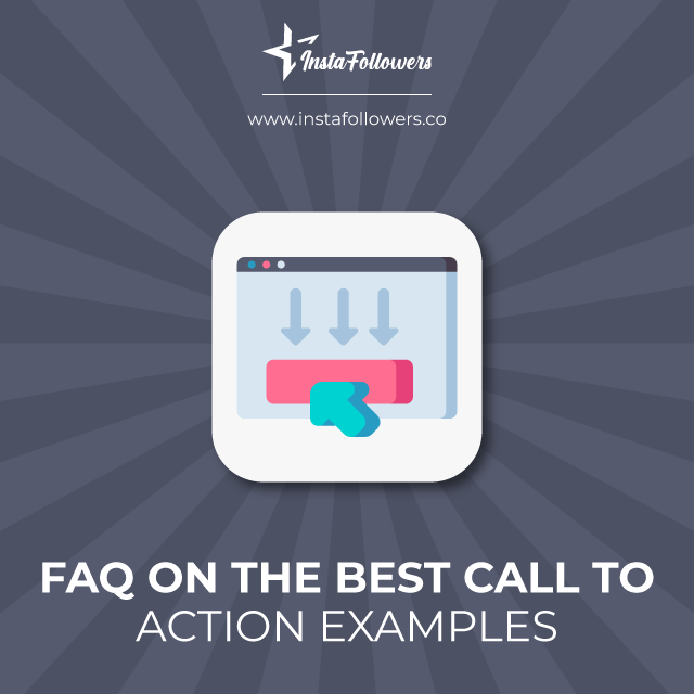 faq on the best call to action examples
