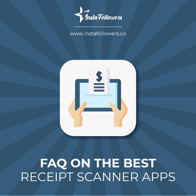 faq on the best receipt scanner apps