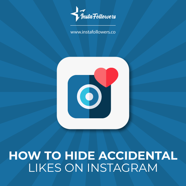 FAQ on How to Hide Accidental Likes on Instagram