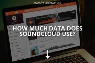 SoundCloud Data Usage: All You Need to Know