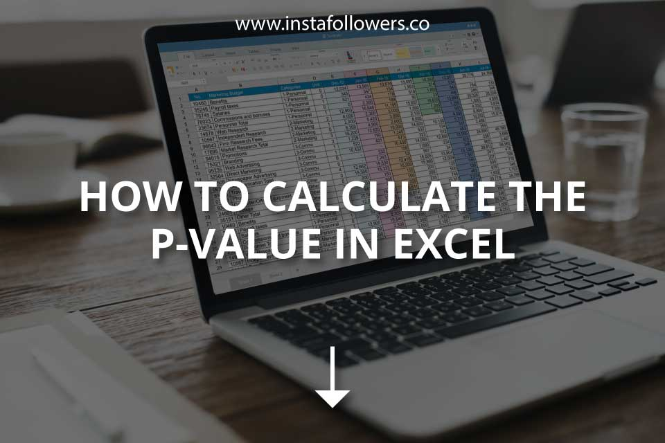 How to Calculate the P-Value in Excel