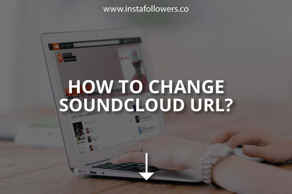 How to Change SoundCloud URL: The Complete Guide