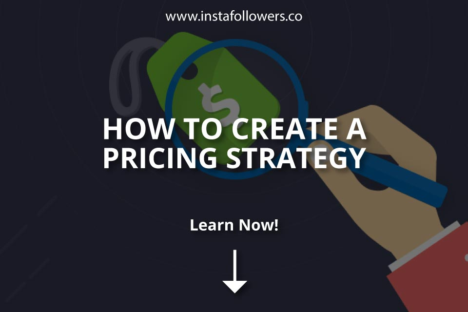 How to Create a Pricing Strategy