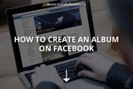 How to Create an Album on Facebook