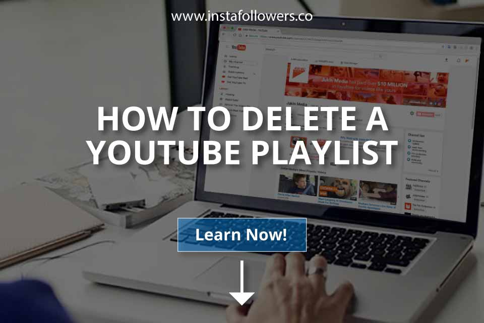 How to Delete a YouTube Playlist