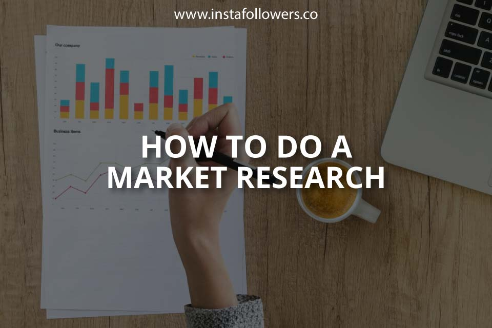 How to Do a Market Research