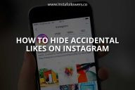 How to Hide Accidental Likes on Instagram
