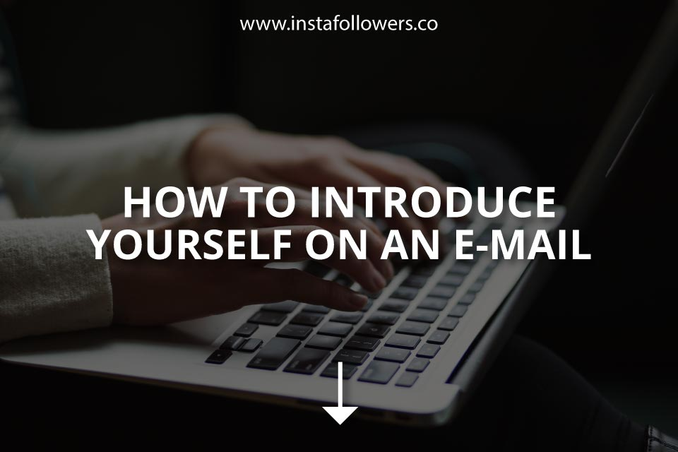 How to Introduce Yourself on an Email