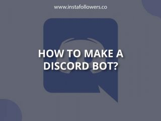 How to Make a Discord Bot (From Scratch)