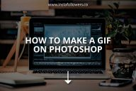 How to Make a GIF in Photoshop