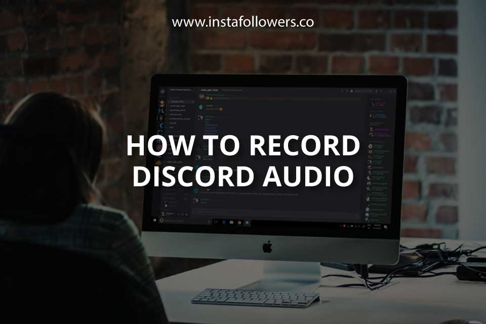 How to Record Discord Audio (Step by Step)