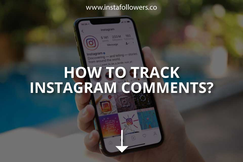 How to Track Instagram Comments