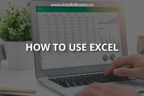 How to Use Excel