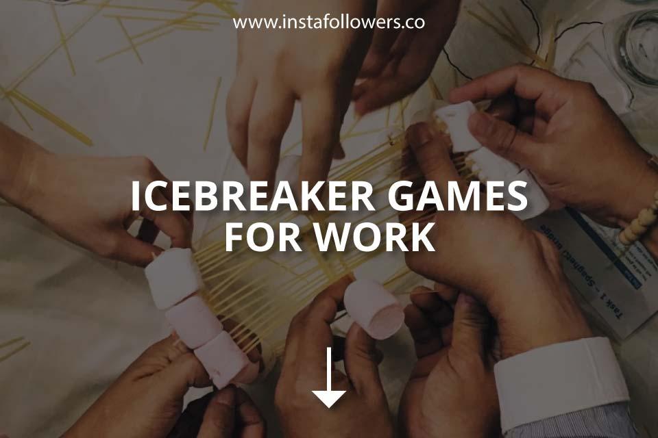 Icebreaker Games for Work