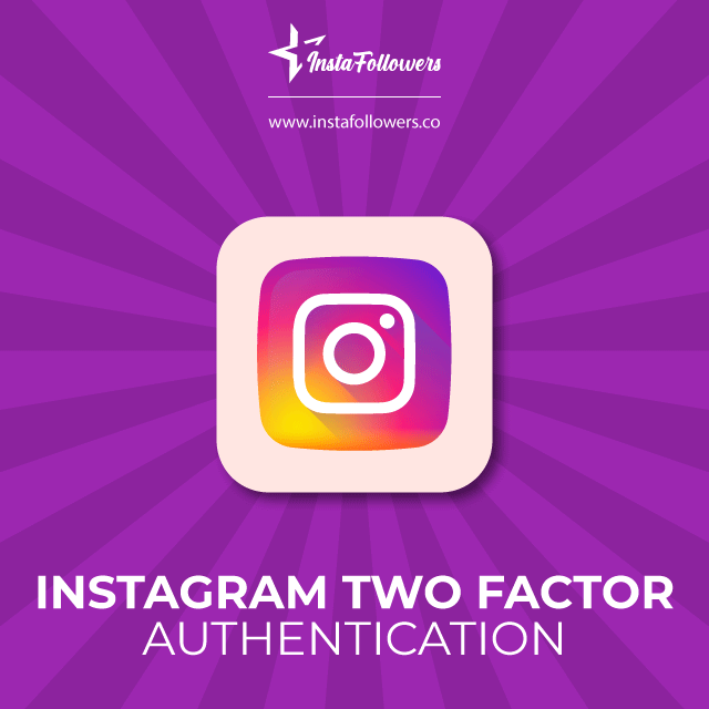 Via Instagram's two-factor authentication