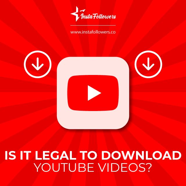 Ist es legal, YouTube-Videos herunterzuladen?