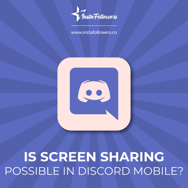 Can I screen share in Discord Mobile?