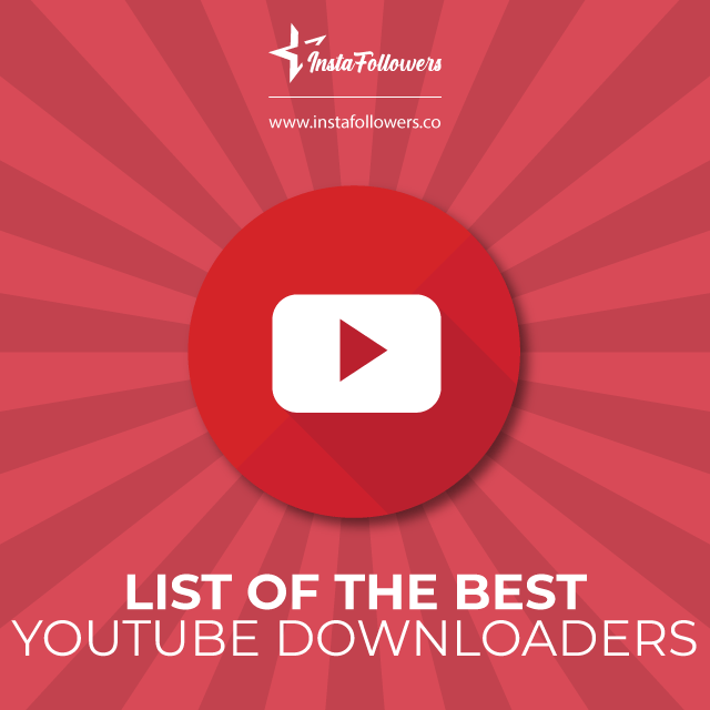 List of the Best YouTube Downloaders