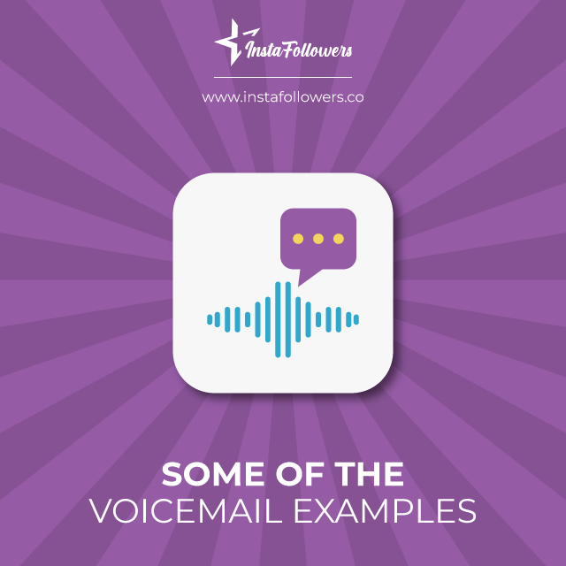 Some of the voicemail examples