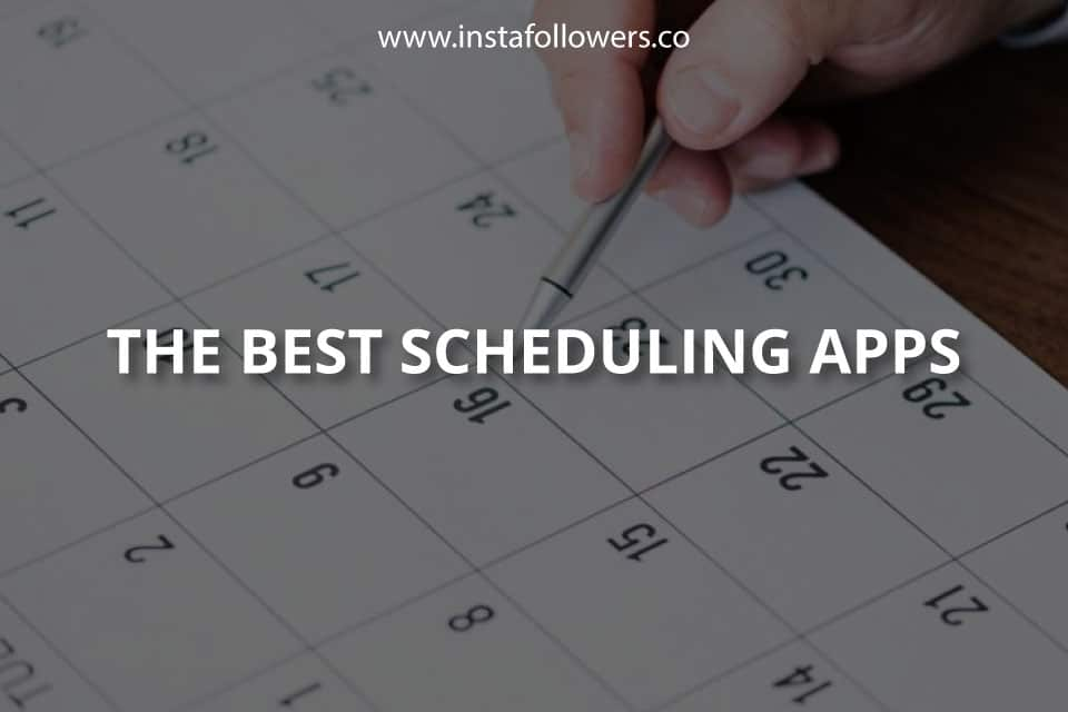 The Best Scheduling Apps