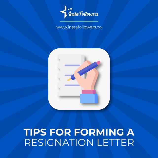 Tips for forming a letter of resignation