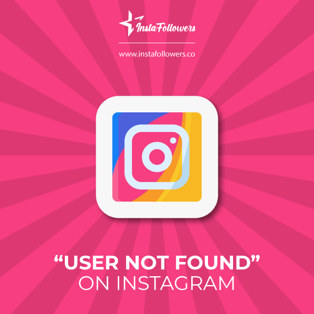About user not found on instagram