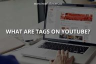 What Are Tags on YouTube?