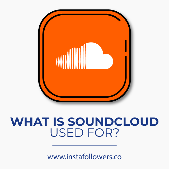 What is SoundCloud used for?