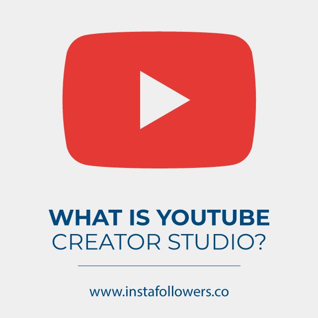 Youtube Creator Studio: What is It