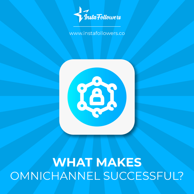 How is omnichannel successful?