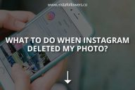 What to Do When Instagram Deleted My Photo?