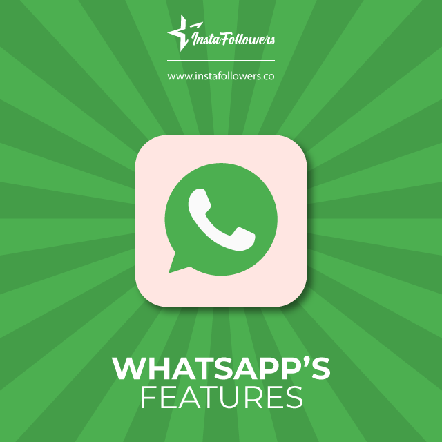 WhatsApp's Features