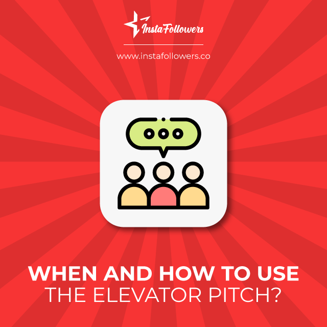 when and how to use the elevator pitch