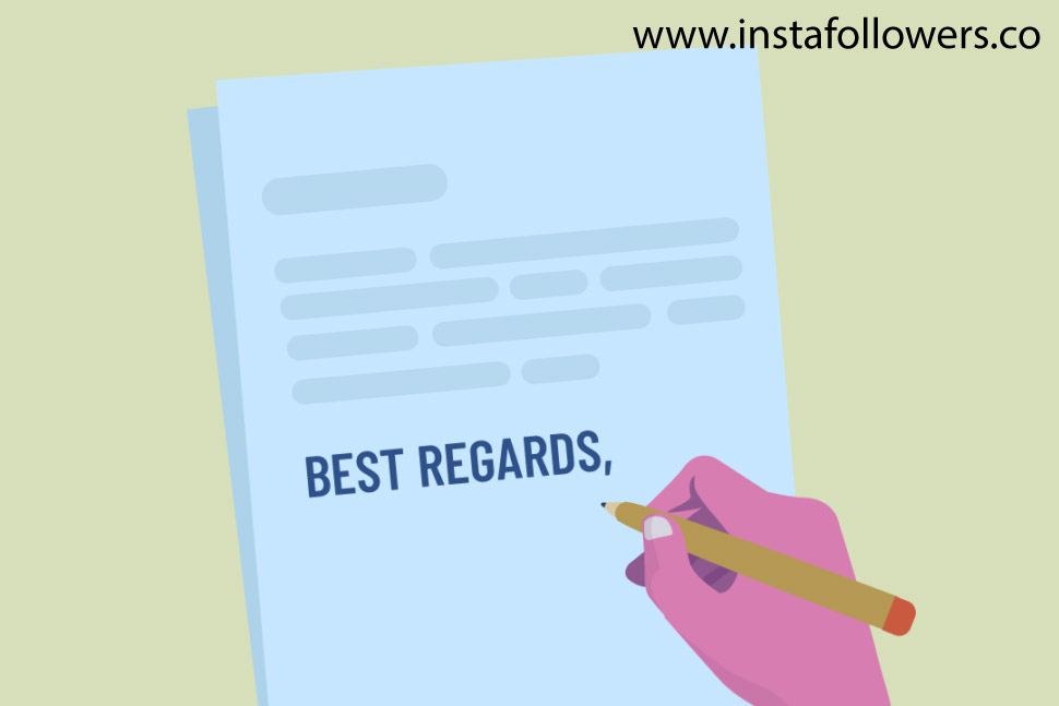 When can you use the best regards