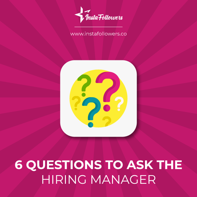 6 questions to ask the hiring manager