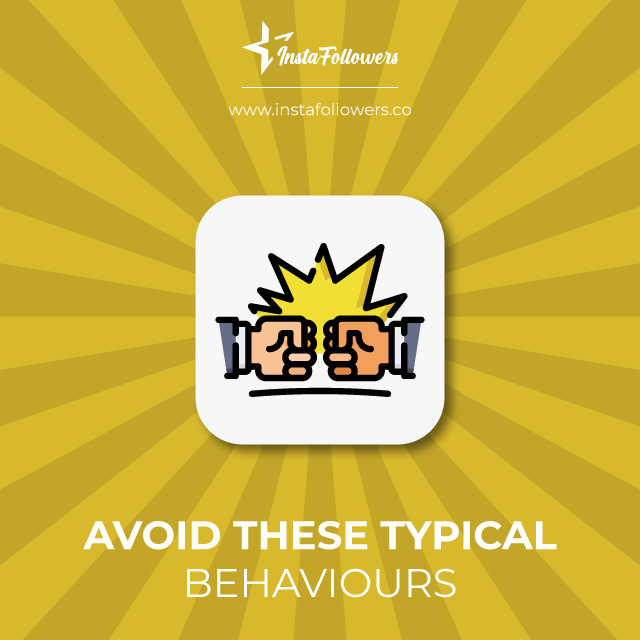 avoid these typical behaviours