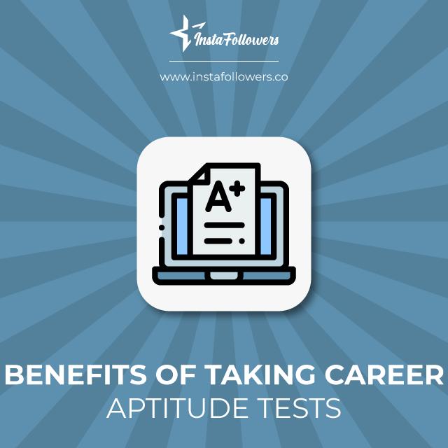 benefits of taking career aptitude tests