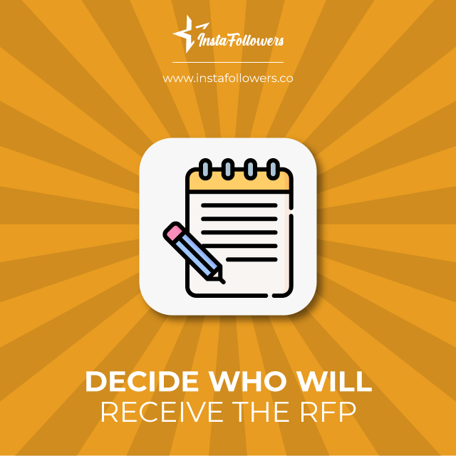 decide who will receive the RFP