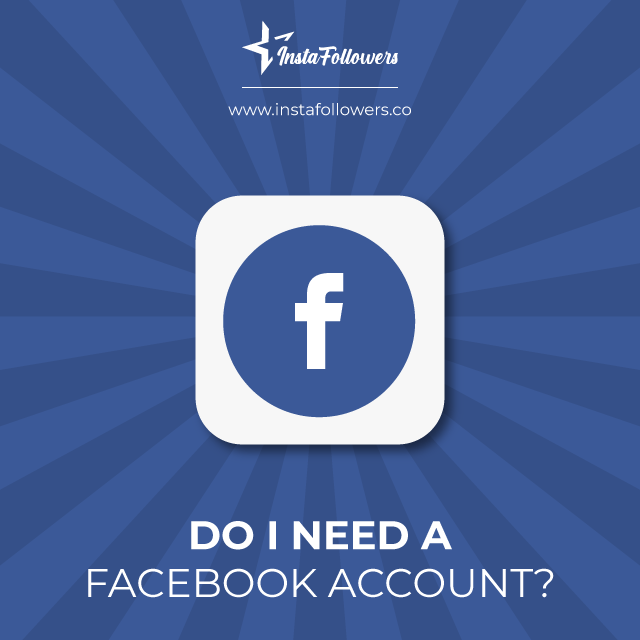 do i need a facebook account