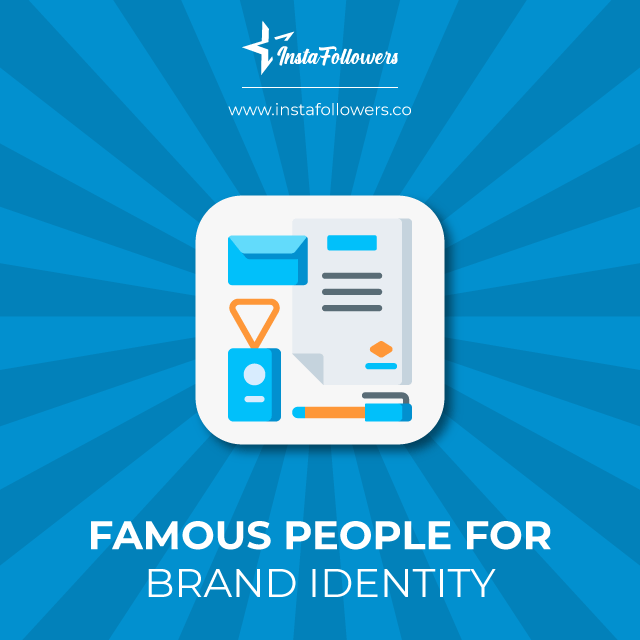 famous people for brand identity