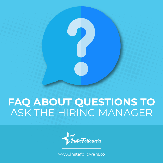 faq about questions to ask the hiring manager